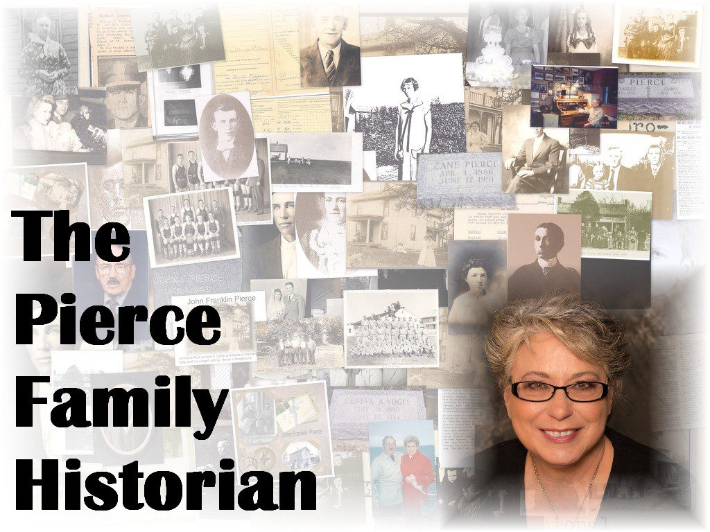 The Pierce Family Historian