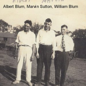 Albert Blum, Marvin Sutton, Bill Blum